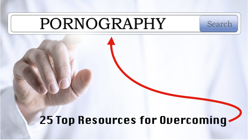 Top Resources for Overcoming Pornography