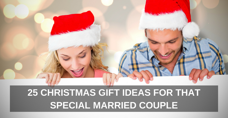 25 Christmas Gift Ideas For That Special Married Couple One