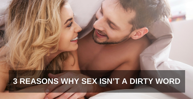 Sex_Isnt_A_Dirty_Word