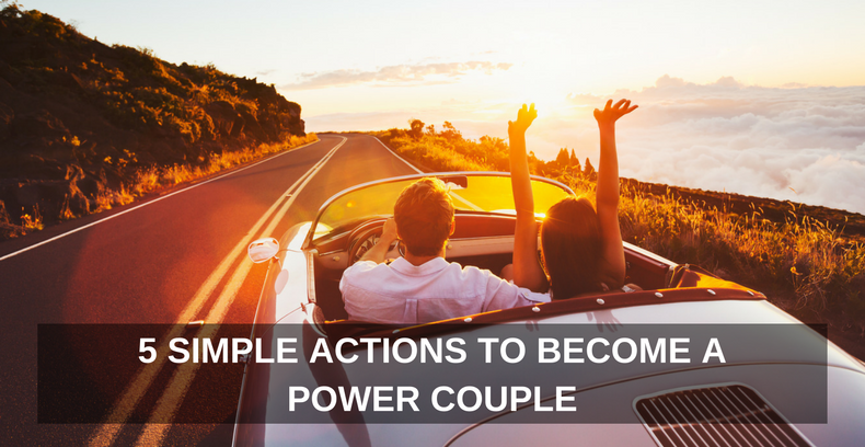 5-simple-actions-to-become-a-power-couple