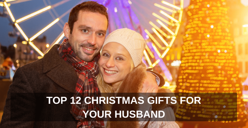 top-12-christmas-gifts-for-your-husband