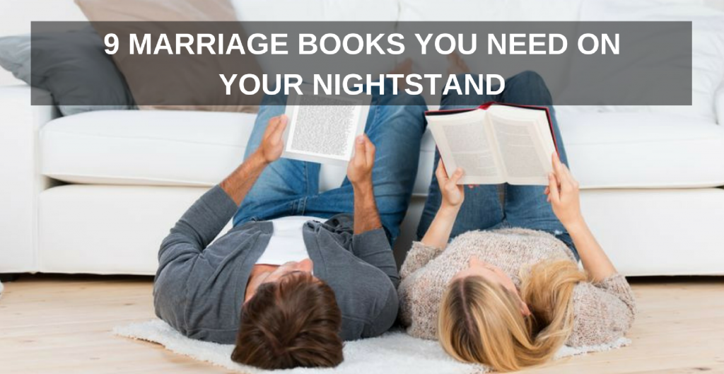 9-marriage-books-you-need-on-your-nightstand