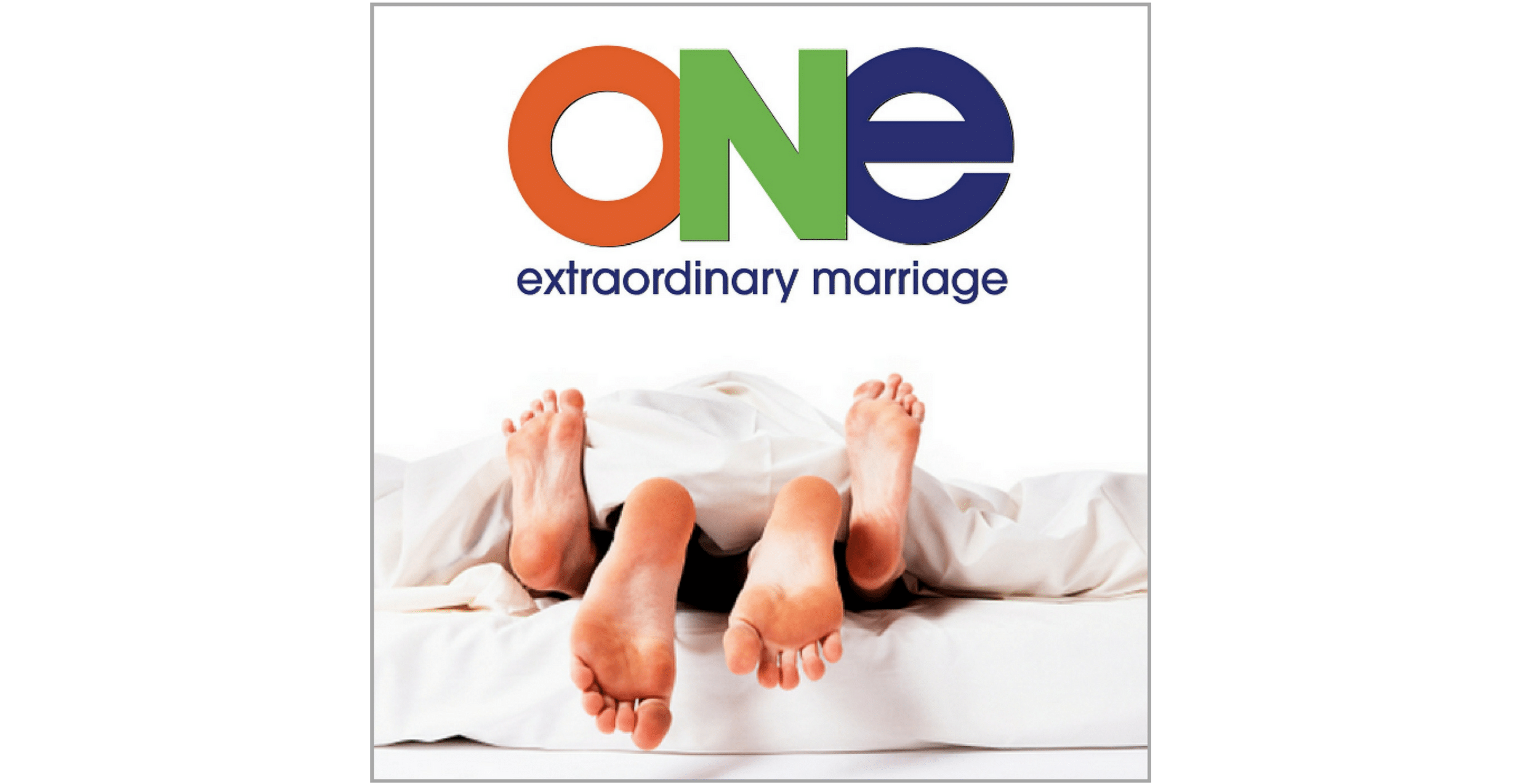 424: ANATOMY OF AN ERECTION - ONE Extraordinary Marriage