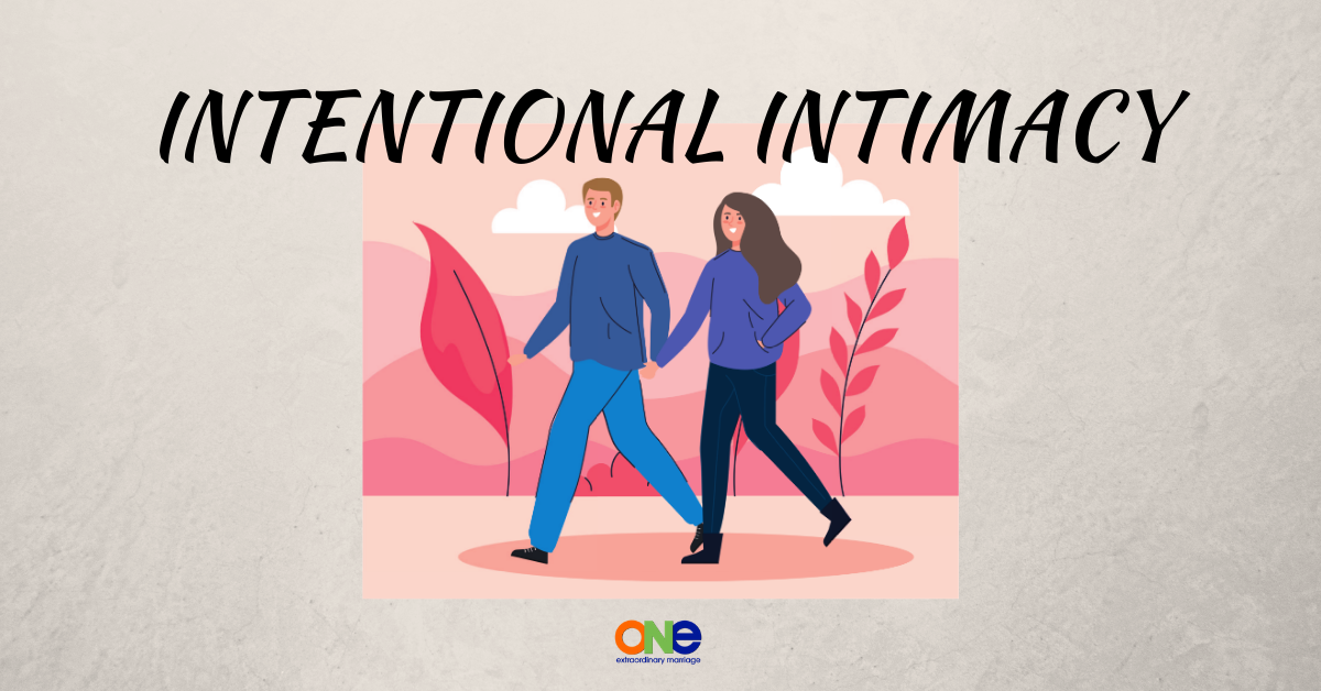 intentional intimacy